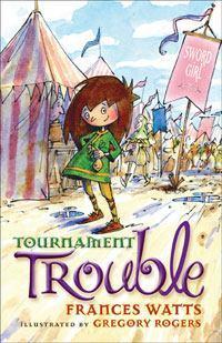 Tournament Trouble: Sword GirlBook3