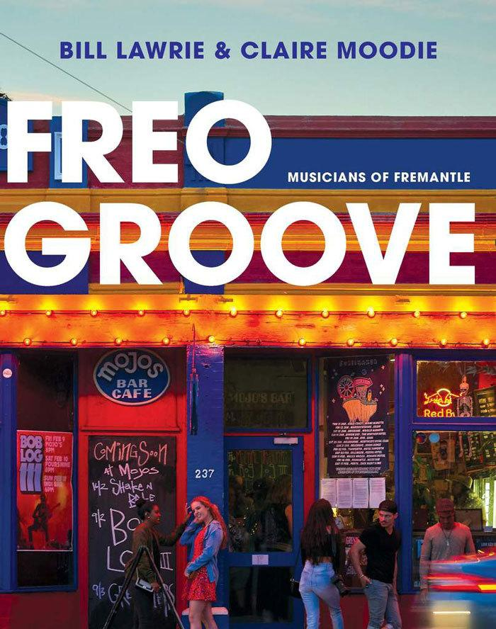 Freo Groove: Musicians of Fremantle
