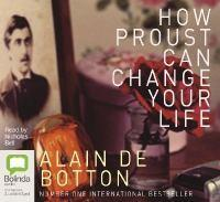How Proust Can ChangeYourLife