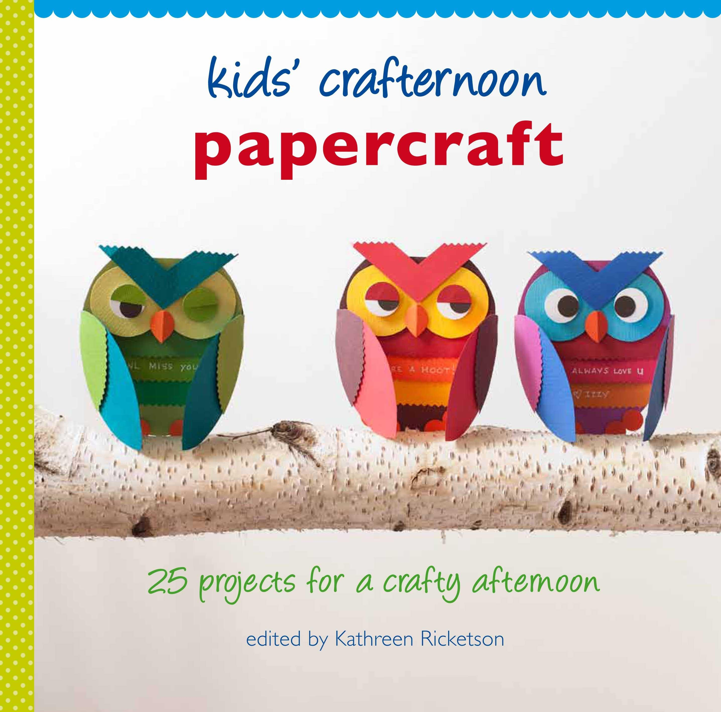 Kids' Crafternoon:Papercraft