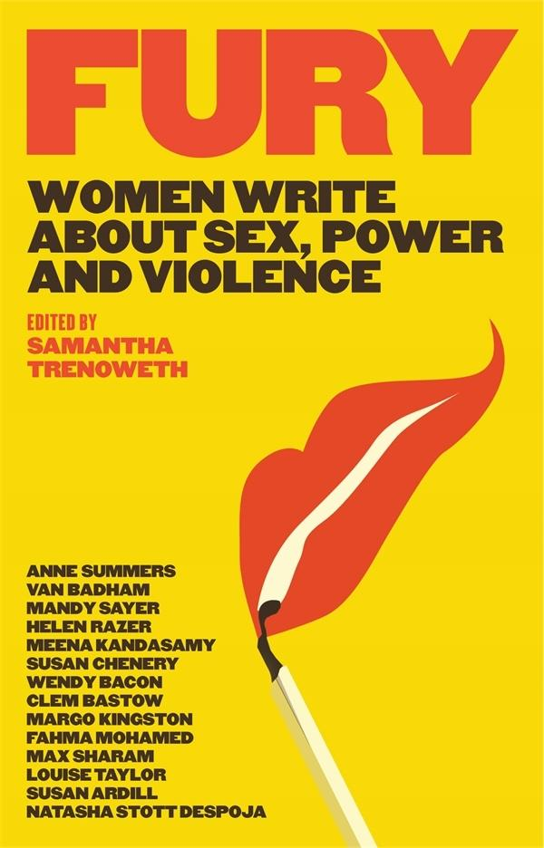 Fury: Women Write About Sex, Power and Violence
