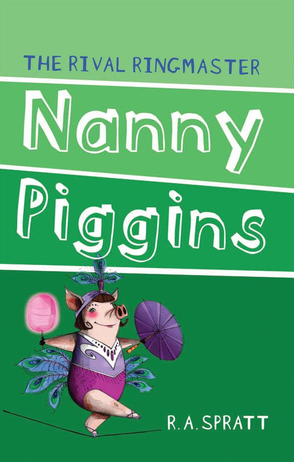Nanny Piggins and the Rival Ringmaster 5