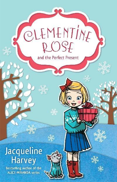 Clementine Rose and the PerfectPresent3