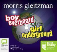 Boy Overboard + Girl Underground