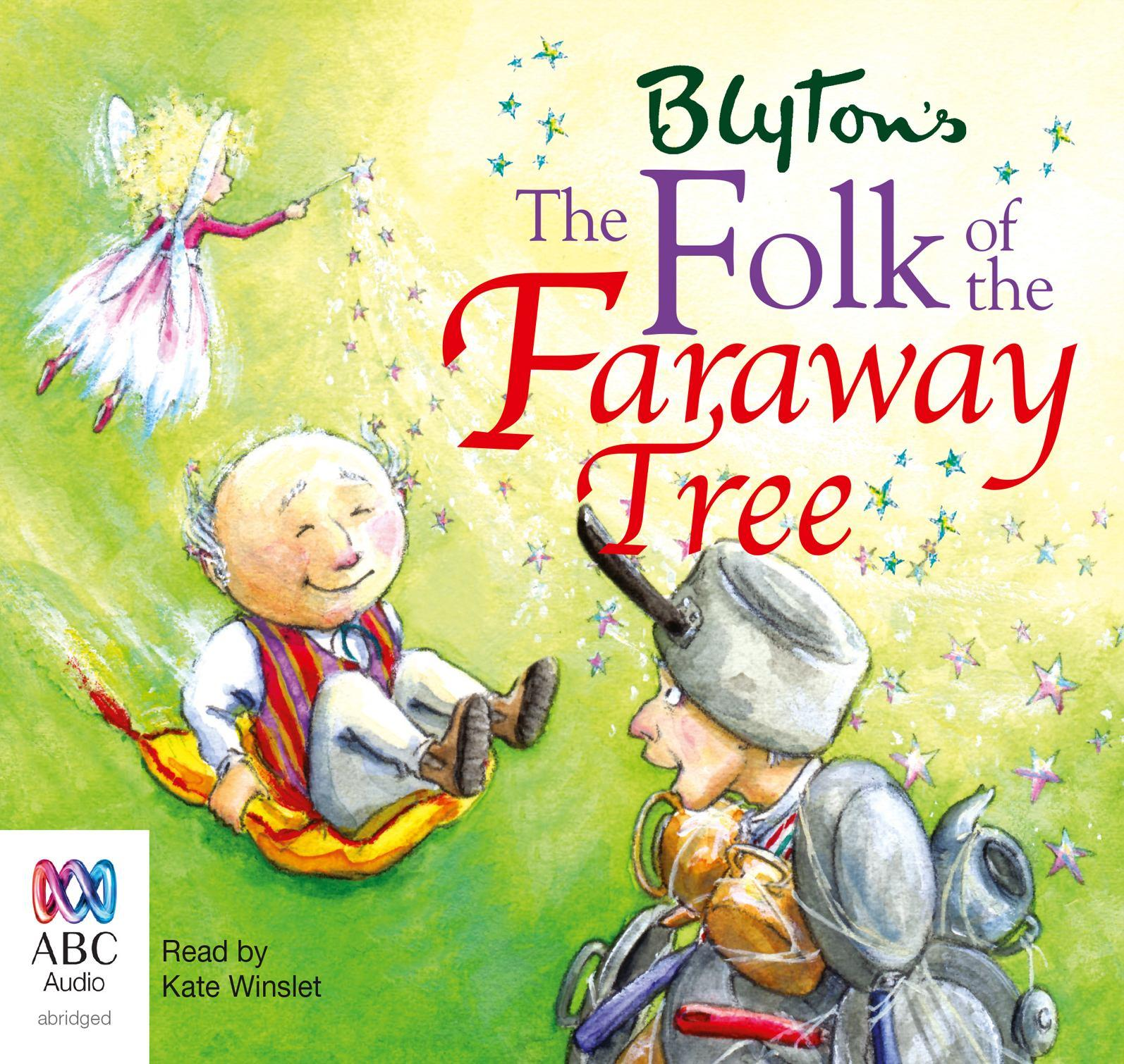 The Folk of the Faraway Tree (Audiobook)