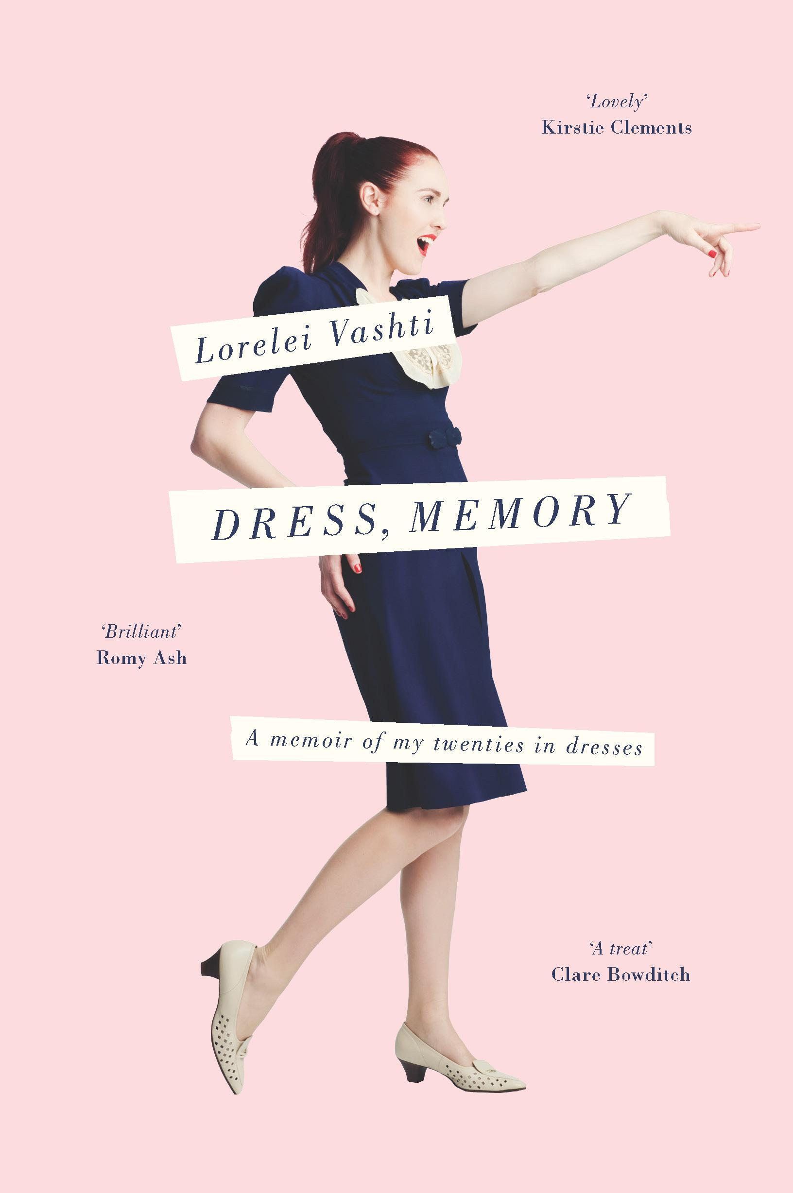 Dress, Memory: A Memoir of My Twenties in Dresses