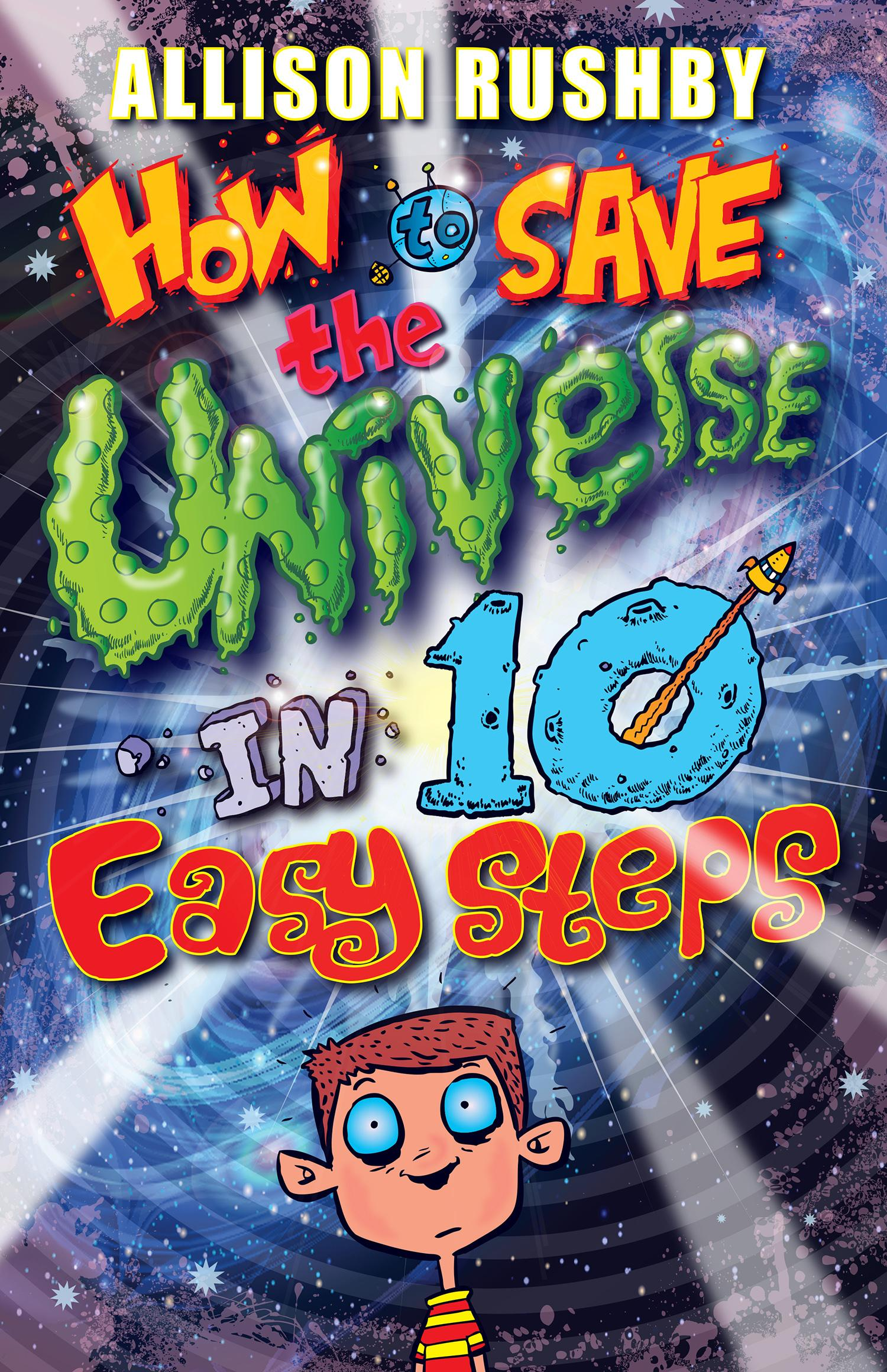 How to Save the Universe in Ten Easy Steps