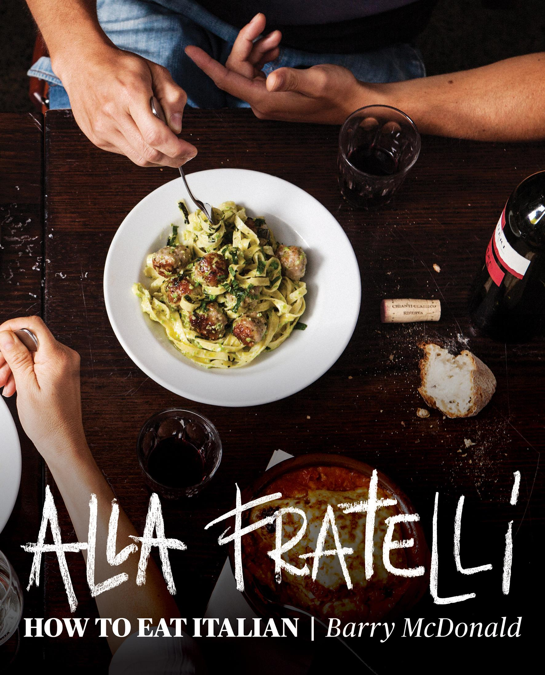 Alla Fratelli: How toEatItalian