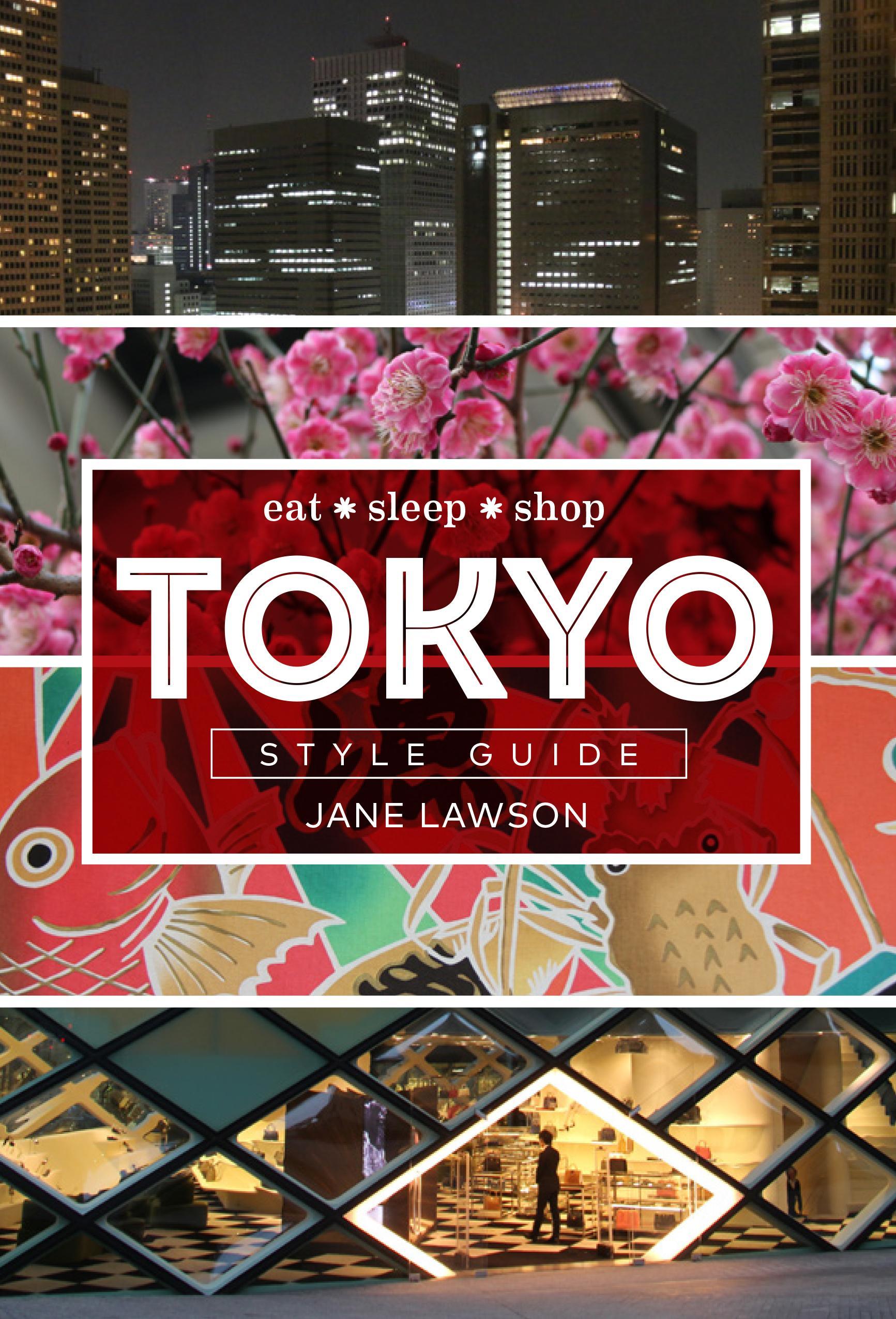 Tokyo Style Guide: Eat SleepShop