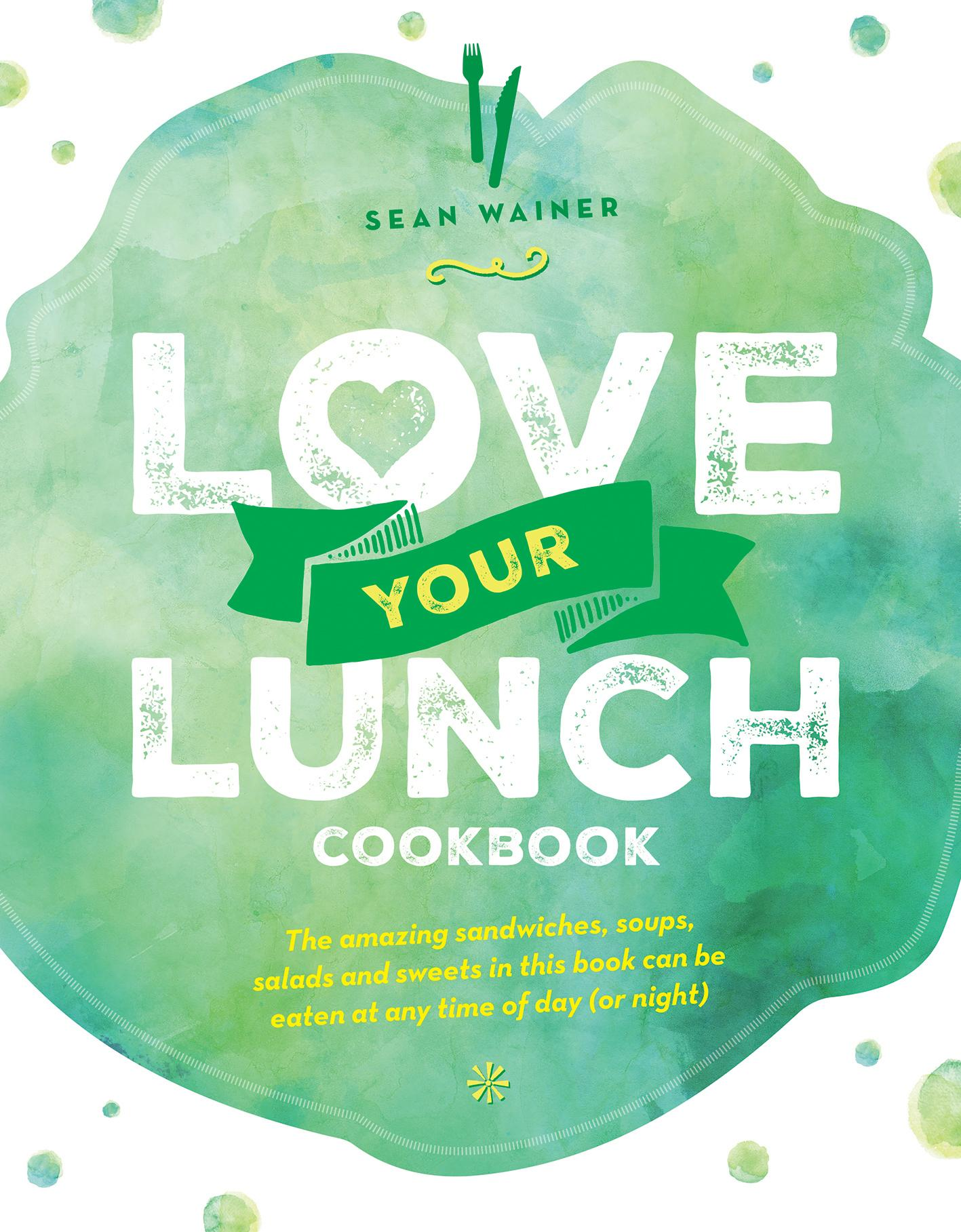 Love Your Lunch: The Small World Recipe Book