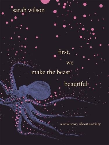 Image result for First we make the beast beautiful by Sarah Wilson