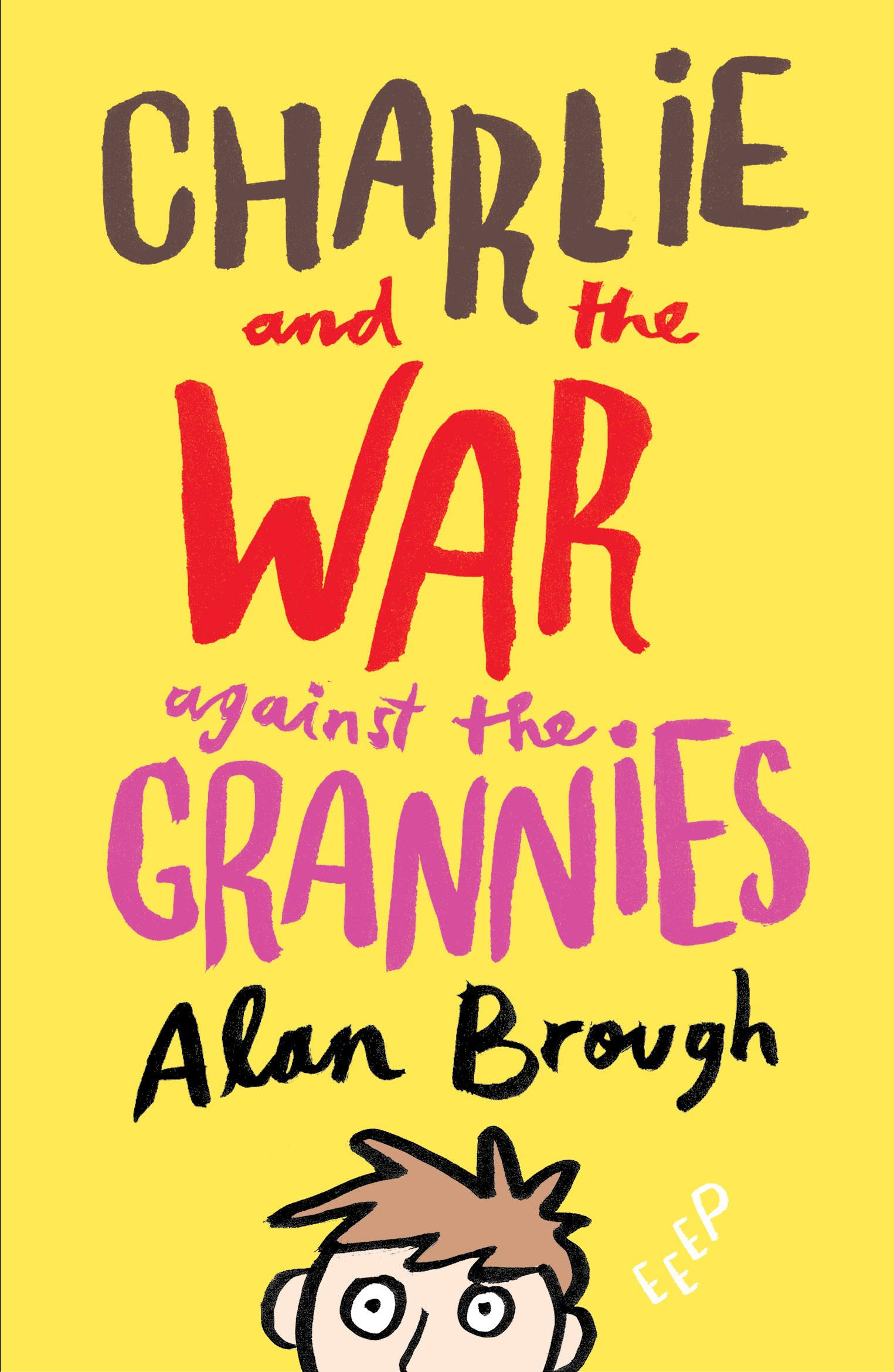 Charlie and the War AgainsttheGrannies