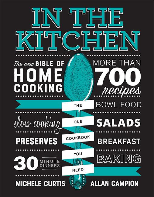 In the Kitchen: The New Bible ofHomeCooking