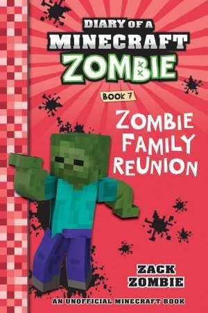 Zombie Family Reunion (Diary of a Minecraft Zombie,Book7)