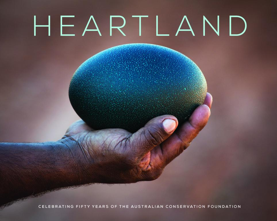Heartland: Celebrating 50 Years of the Australian Conservation Foundation