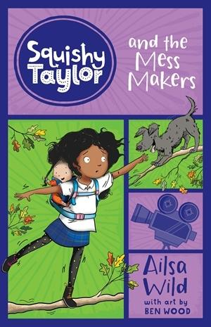 Squishy Taylor and the Mess Makers(Book4)