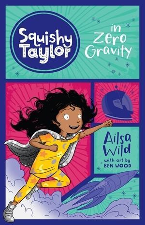 Squishy Taylor in Zero Gravity(Book5)