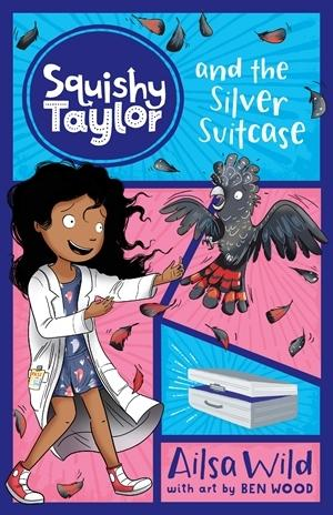 Squishy Taylor and the Silver Suitcase (Book 7)