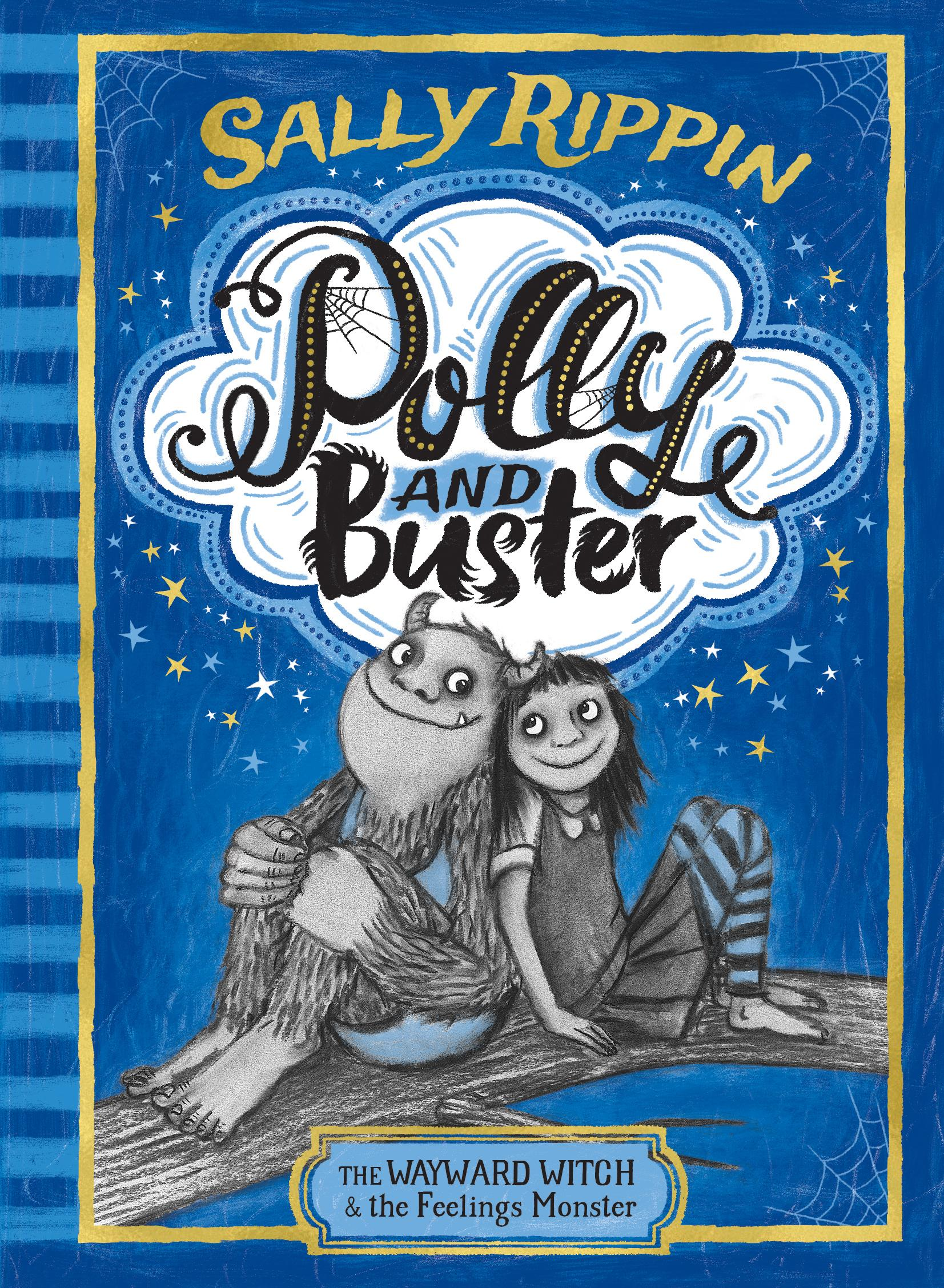 The Wayward Witch and the Feelings Monster: Polly and Buster Book One