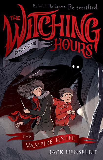 The Vampire Knife (The Witching HoursBook1)