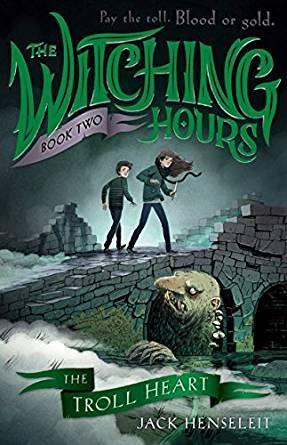 The Troll Heart (The Witching Hours Book 2)