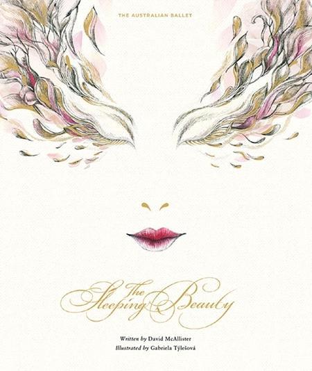 The Sleeping Beauty by David McAllister, Gabriela Tylesova