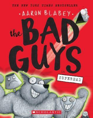The Bad Guys Episode8:Superbad