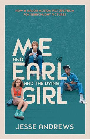 Me and Earl and the Dying Girl(FilmTie-in)