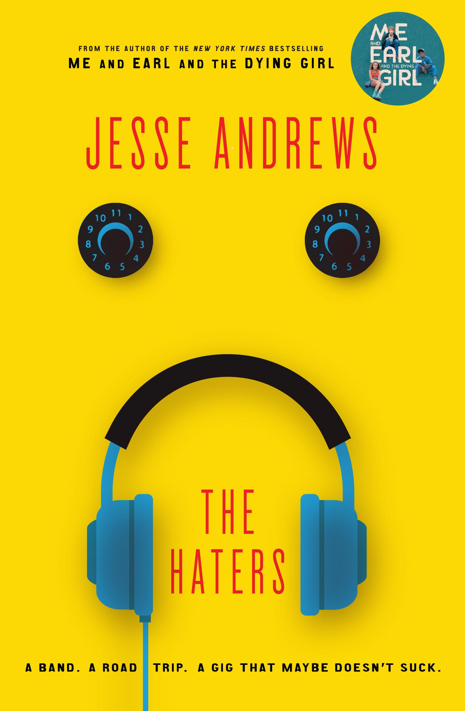 The Haters: The New Ya Bestseller from the Author of Me and Earl and the Dying Girl