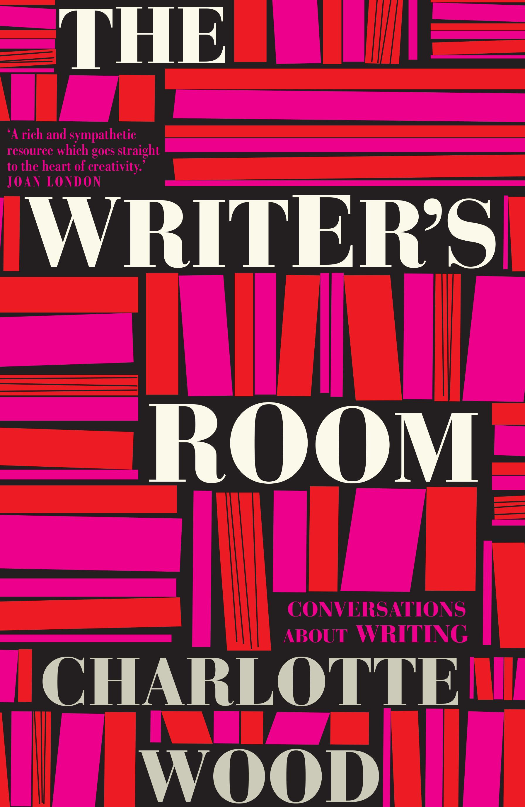 The Writer's Room: ConversationsAboutWriting
