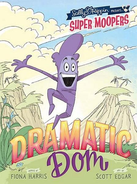 Dramatic Dom (Super Moopers Book 3)