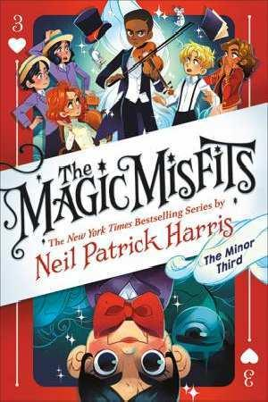 The Minor Third (The Magic Misfits, Book 3)