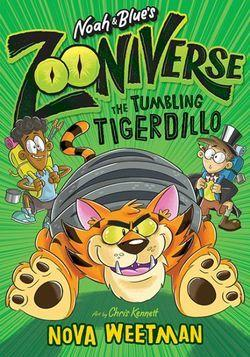 The Tumbling Tigerdillo (Noah and Blue's Zooniverse)