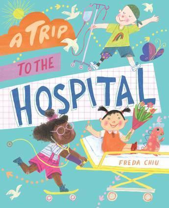 A Trip totheHospital