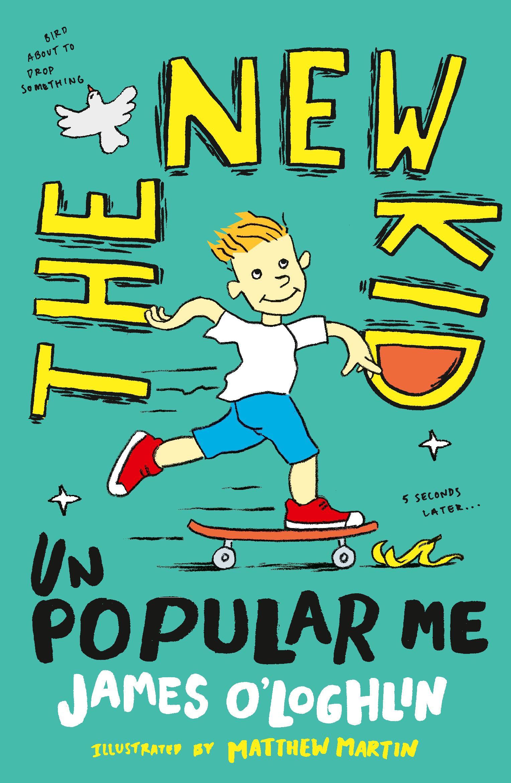 The New Kid: Unpopular Me