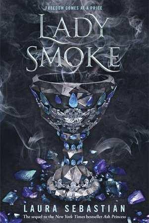 Lady Smoke (The Ash Princess Book 2)