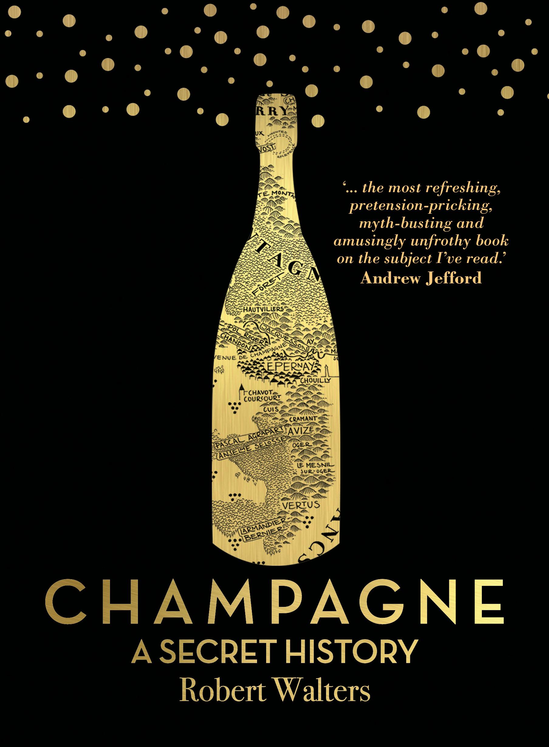 Champagne: ASecretHistory