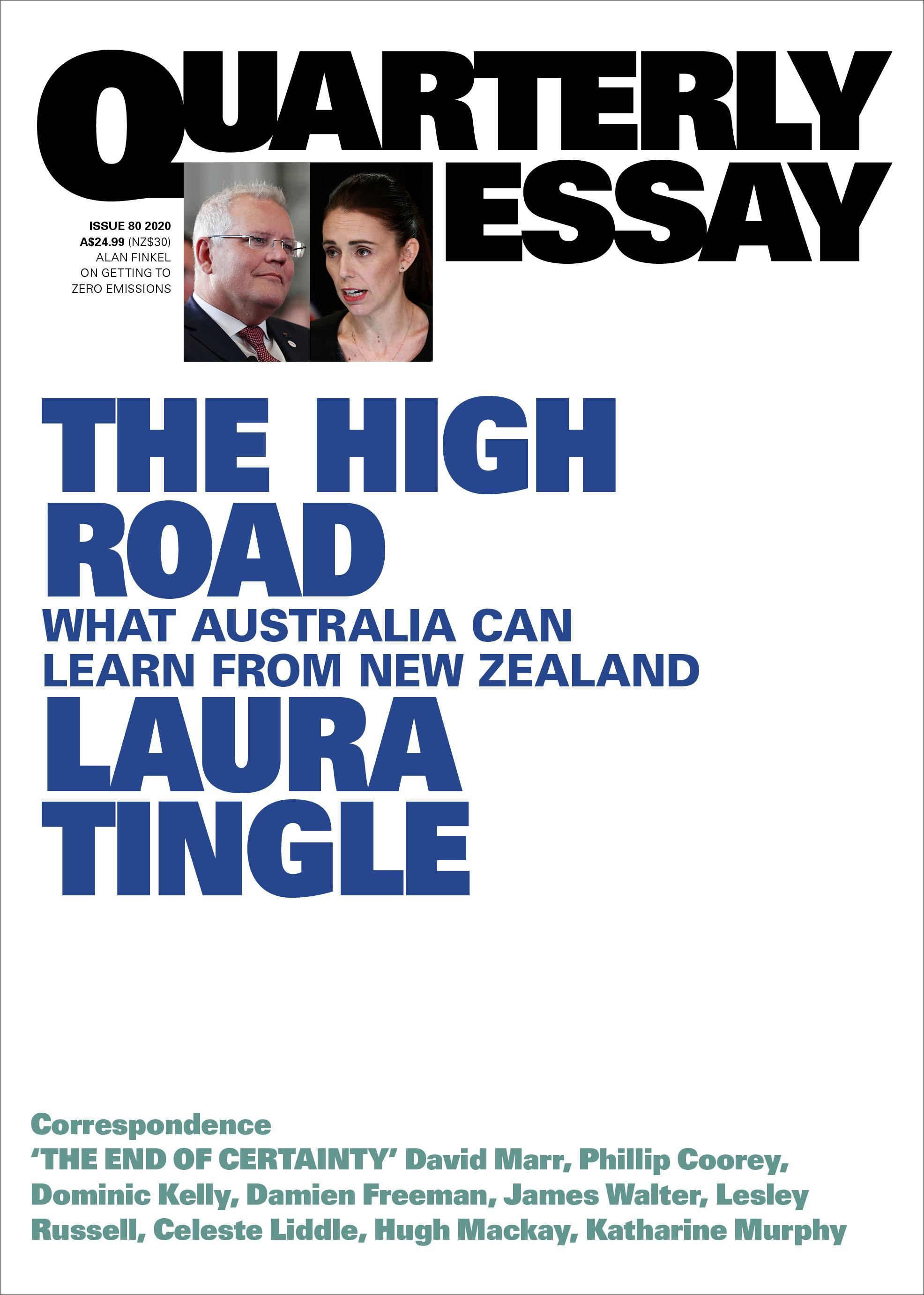 Quarterly Essay 80: The High Road - What Australia can Learn from New Zealand