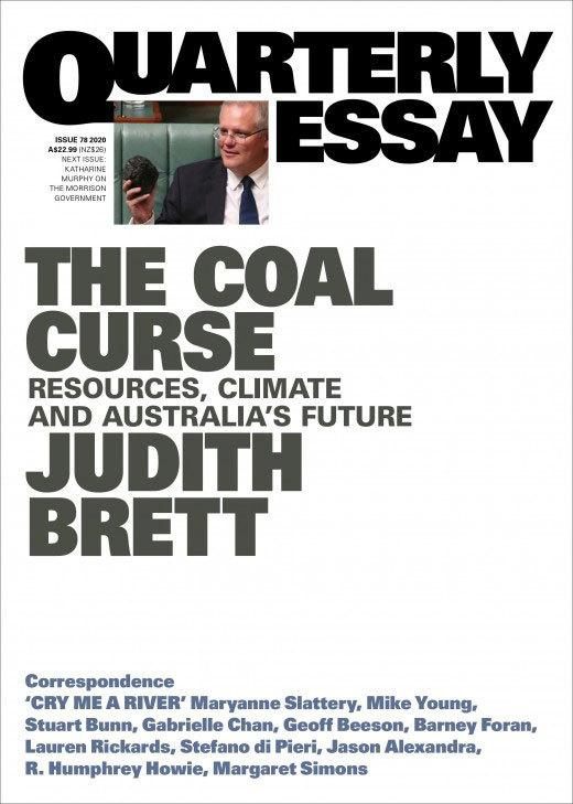 Quarterly Essay 78: The Coal Curse - Resources, Climate and Australia's Future