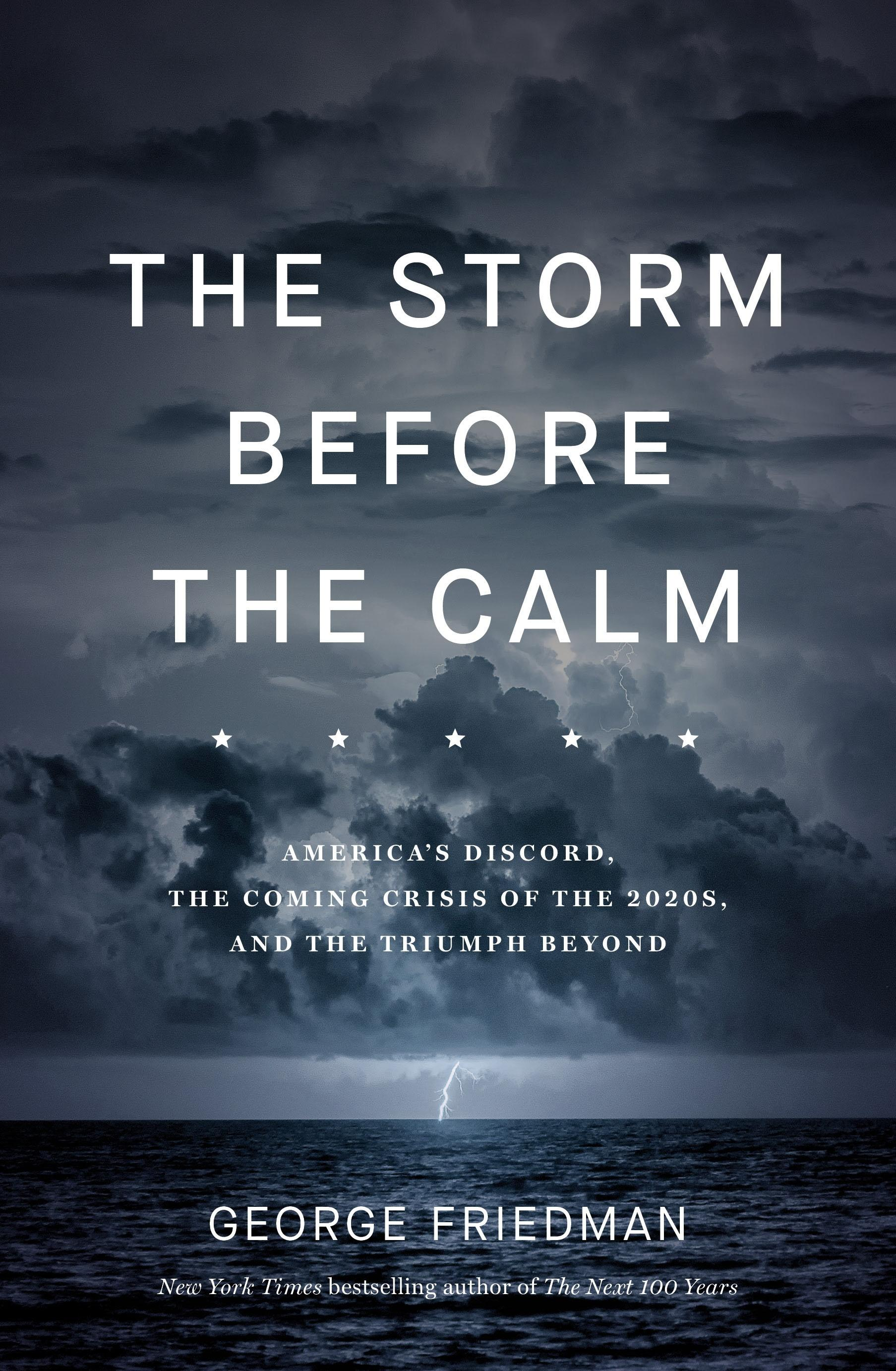 The Storm BeforetheCalm