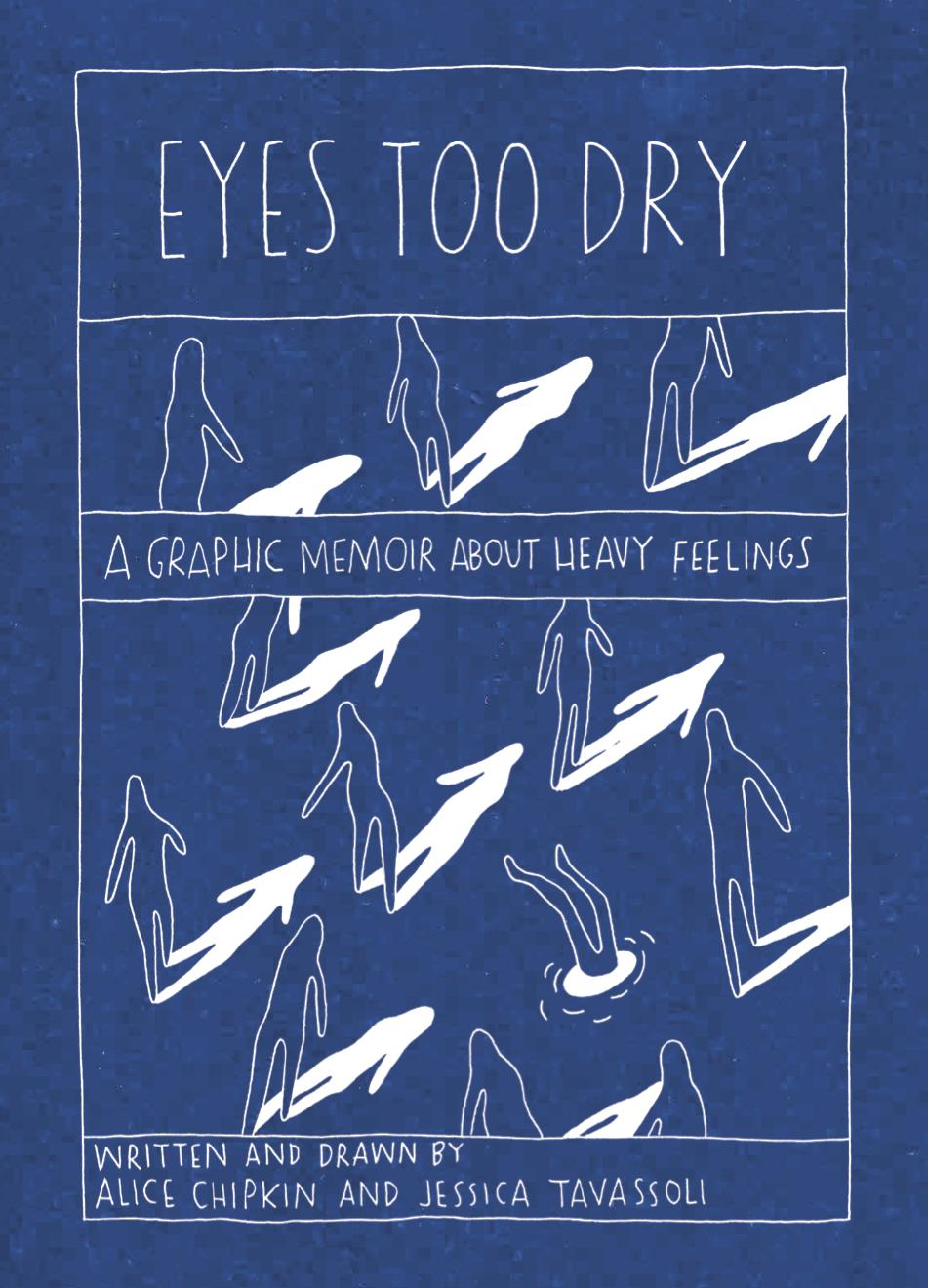 Eyes Too Dry: A Graphic Memoir About Heavy Feelings