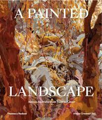 A Painted Landscape: Across Australia from BushtoCoast