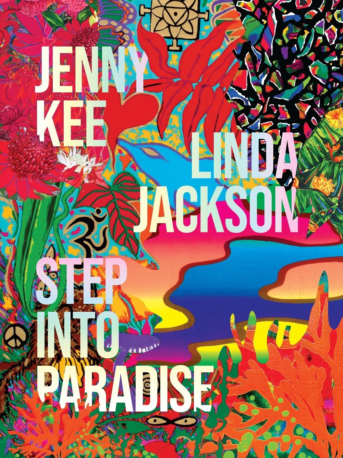 Step into Paradise: Jenny Kee andLindaJackson