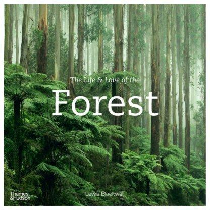 The Life & Love oftheForest