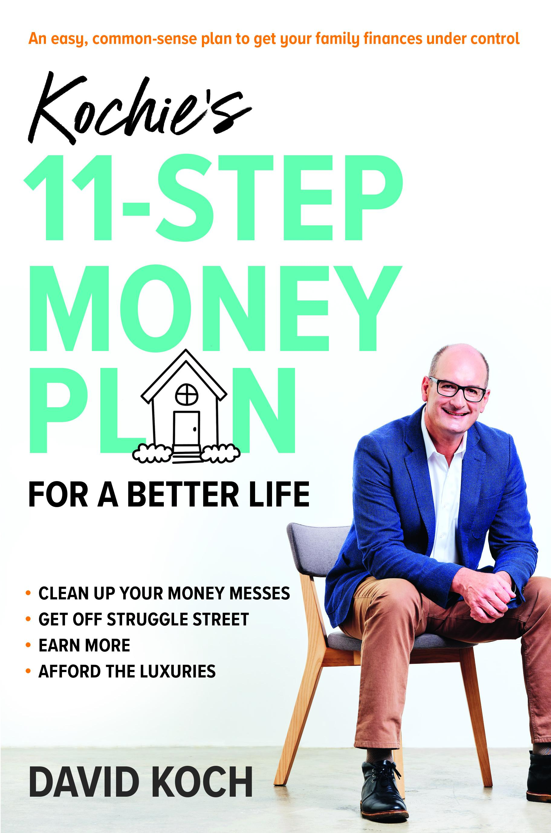 Kochie's 11-Step Money Plan for aBetterLife