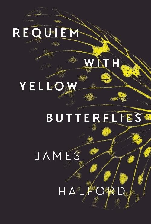 Requiem with Yellow Butterflies: A Memoir