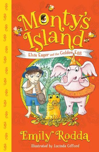 Elvis Eager and the Golden Egg (Monty's Island,Book3)