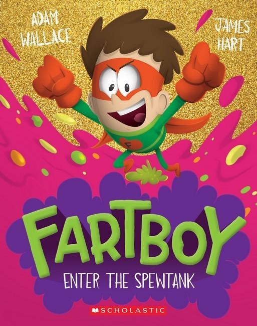 Fartboy #3: EntertheSpewtank