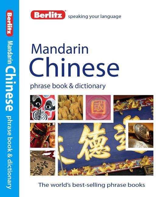 Berlitz: Mandarin Chinese Phrase Book&Dictionary