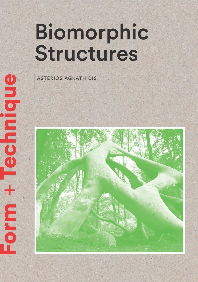Biomorphic Structures: Architecture InspiredbyNature
